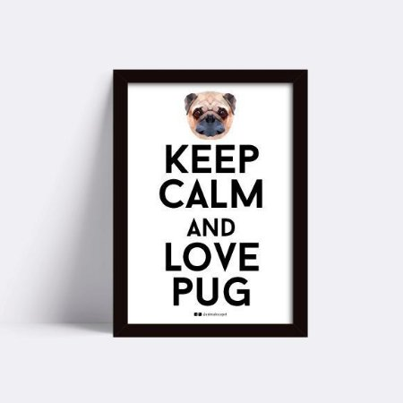 Keep Calm and Love Pug