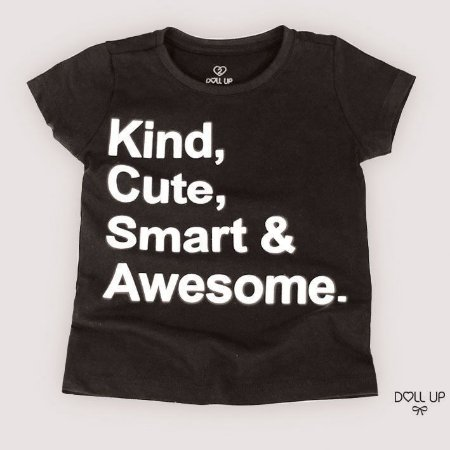 Camiseta kind, cute, smart & awesome manga curta menina