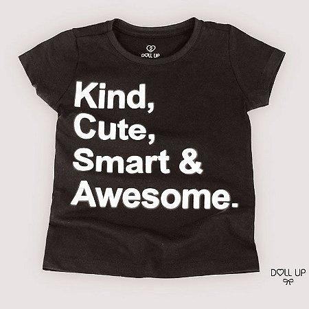 Camiseta kind, cute, smart & awesome manga curta menina
