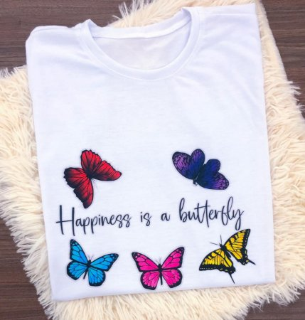 T-SHIRTS FEMININA POLIÉSTER BRANCA HAPPINESS IS A BUTTERFLY