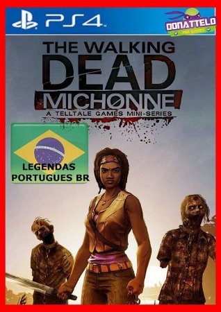 The Walking Dead Michonne PS4 - Temporada completa