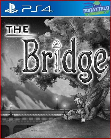 The Bridge PS4