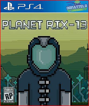 Planet RIX-13 PS4