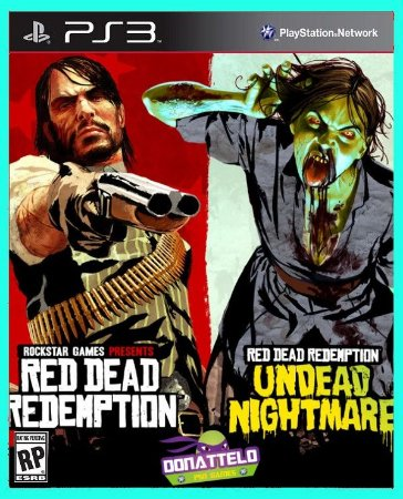 Red Dead Redemption + Undead Nightmare