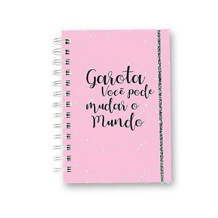 Caderno Garota Você Pode Mudar o Mundo - Rosa