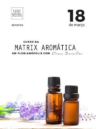 Curso da Matrix Aromática em Florianópolis