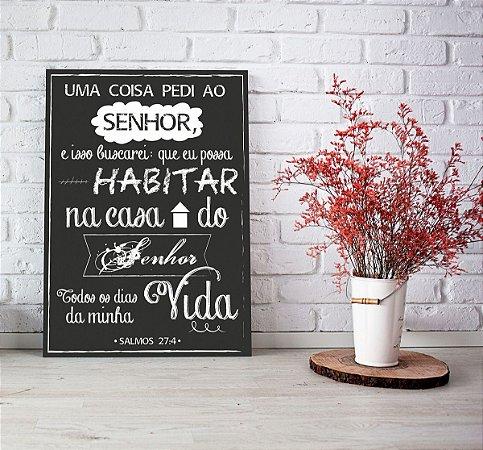 Quadro Decorativo Salmos 27:4 Lettering