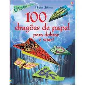 100 Dragões de Papel Para Dobrar e Voar