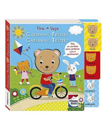 Livro para Crianças – Livro Sentimentos – Vire e Veja: Carinhas Felizes Carinhas Tristes – Happy Books