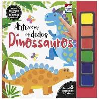 Livro - Arte Com Os Dedos : Dinossauros - Pintura