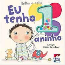 Livro - Brilha E Agita : Eu Tenho 1 Aninho