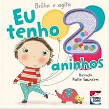 Livro - Brilha E Agita : Eu Tenho 2 Aninhos