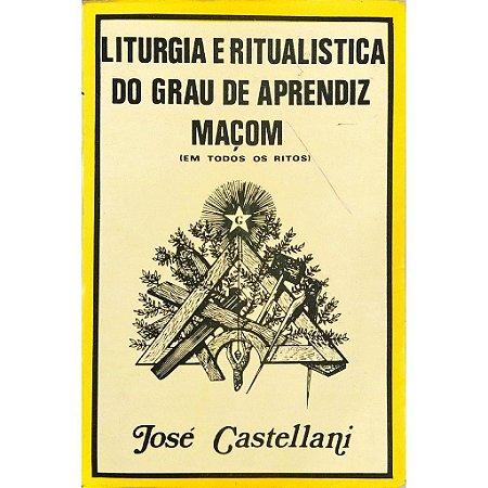 Liturgia e Ritualística do Grau de Aprendiz Maçom