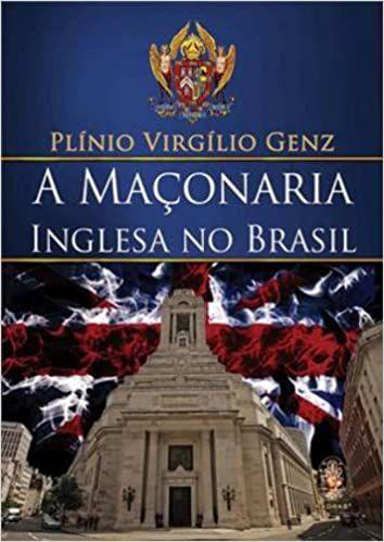 Livro - A maçonaria Inglesa no Brasil