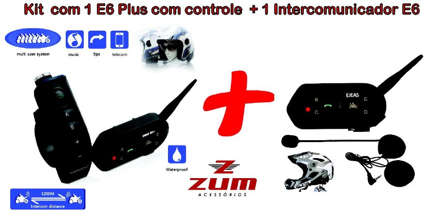 Kit com 1 E6 Plus com Controle + 1 Intercomunicador E6