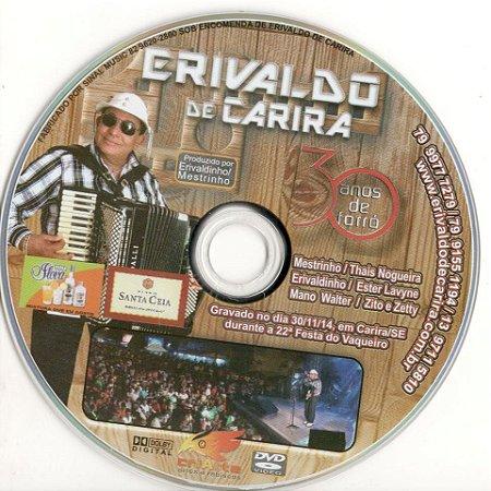 Erivaldo de Carira - Dvd 30 Anos de Forró
