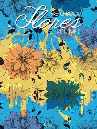 Sketchbook Flores Volume 2