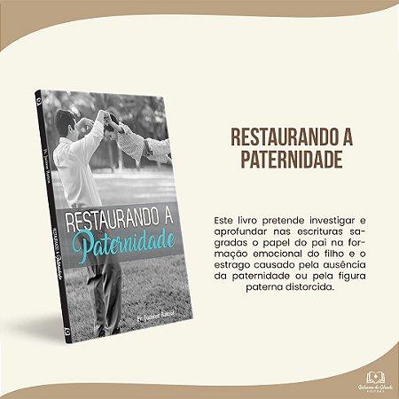 RESTAURANDO A PATERNIDADE