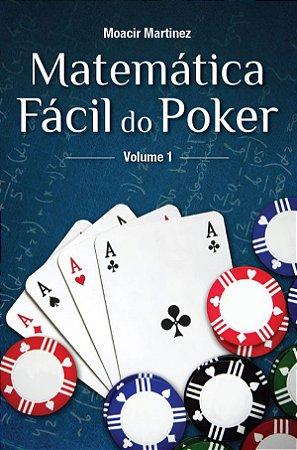 Matemática Fácil do Poker - Volume I