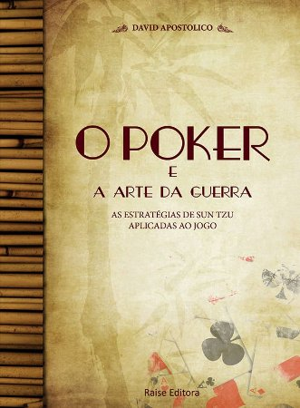 O Poker e a Arte da Guerra