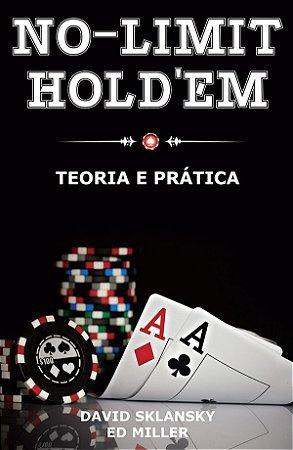 No-Limit Hold'em - Teoria e Prática