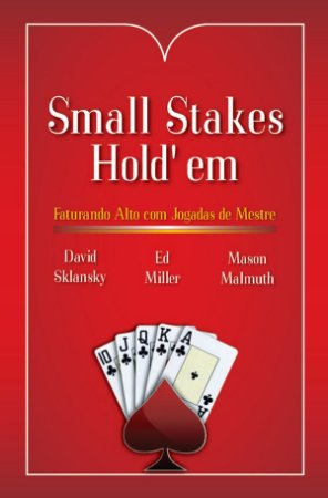 Small Stakes Hold'em