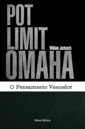 Pot Limit Omaha: O Pensamento Vencedor