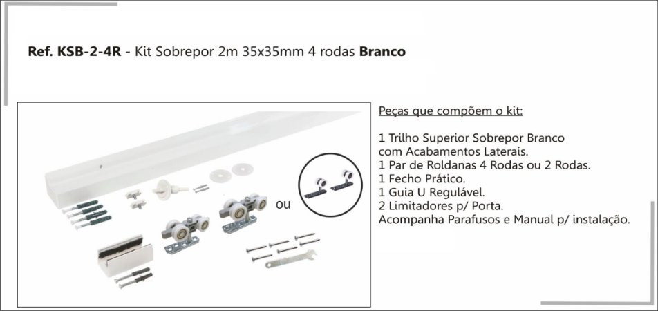 Perfil - Kit p/ Porta de Correr - KSB-2-4R - Sobrepor 2m 4 rodas Branco,  Perfil 35x35