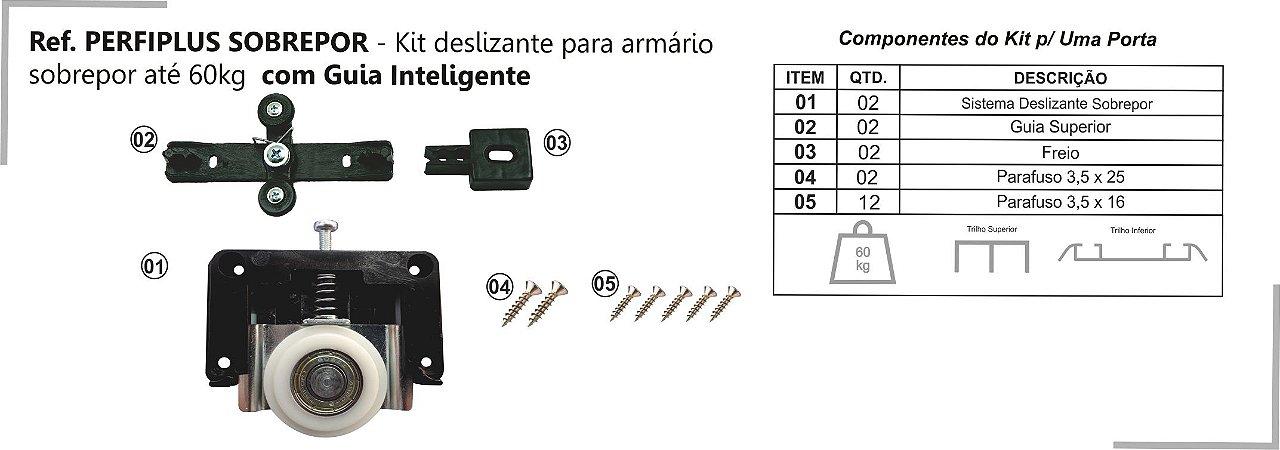 Perfil - Sistema deslizante para armário - PERFIPLUS - Até 60 Kg - Kit Sobrepor