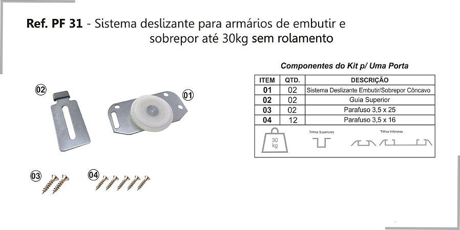 Perfil - Sistema deslizante para armário - PF 31 GMU - Embutir e sobrepor até 30kg sem rolamento