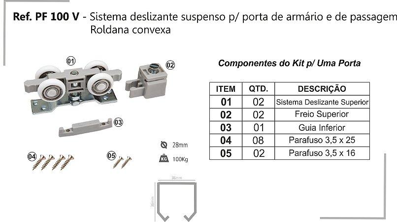 Perfil - Sistema deslizante suspenso- PF 100 V - p/ porta de armário e de passagem Roldana convexa