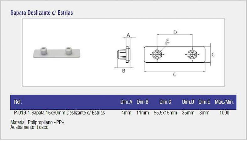 SAS PLASTIC - Sapata Deslizante - 15 x 60mm