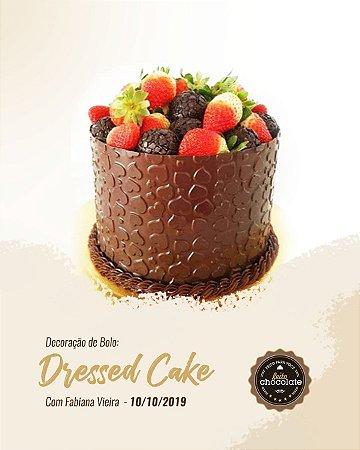 Curso presencial: Decoração de Bolo - Dressed Cake com Fabiana Vieira - 10.10.2019 (quinta-feira)