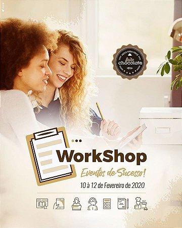 WorkShop Eventos de Sucesso! 10 à 12 de Fevereiro de 2020.
