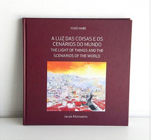 """Livro de Arte """"A luz das coisas e os cenários do mundo"""" de Jacob Klintowitz"""