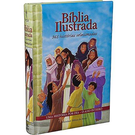 BIBLIA ILUSTRADA - 365 HISTORIAS SELECIONADAS
