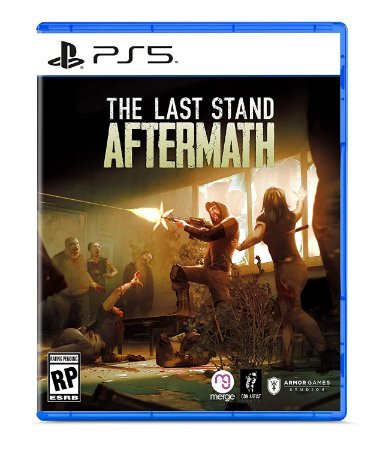 The Last Stand Aftermath PS5
