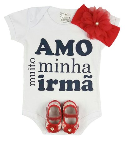 Kit Bebê Body Amo Minha Irmã + Sapatinho + Faixa