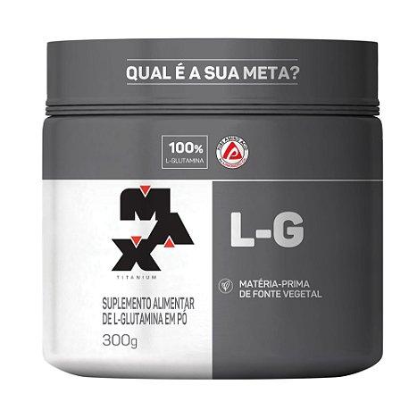 L - Glutamina Max Titanium 300 Gr