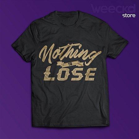 Camiseta Nothing to Lose Masculina