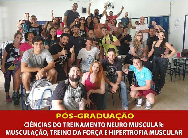 Curso de Pós Graduação em Ciências do Treinamento Neuromuscular: Musculação, Treino da Força e Hipertrofia Muscular – Lorena/SP