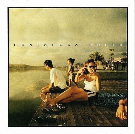 Pelvs - Peninsula (cd)