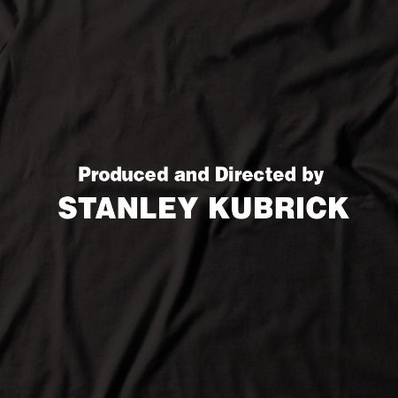 Camiseta Produced and Directed by Stanley Kubrick