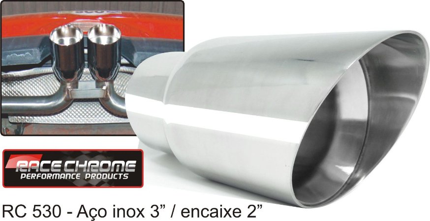 Ponteira Race Chrome Chanfrada de Inox