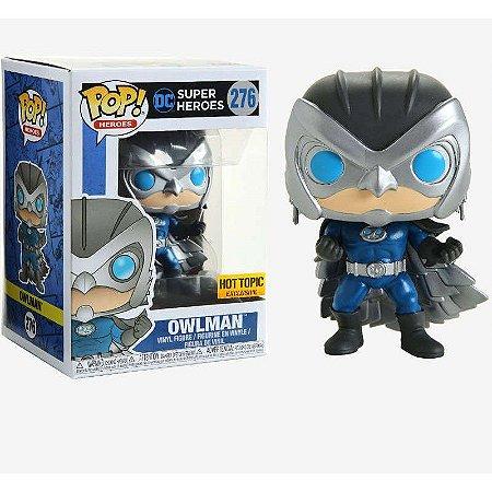 Funko Pop DC Super Heroes 276 Owlman Exclusive