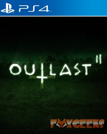 Outlast 2 [PS4]