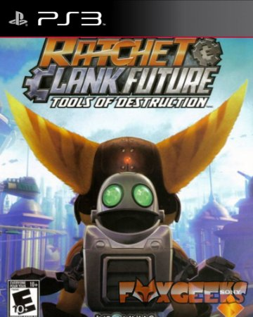 RATCHET & CLANK FUTURE TOOLS OF DESTRUCTION [PS3]
