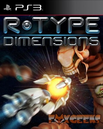R-TYPE DIMENSIONS [PS3]
