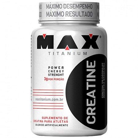 CREATINA (120 CAPS) - MAX TITANIUM