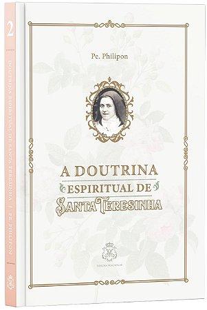 A DOUTRINA ESPIRITUAL DE SANTA TERESINHA